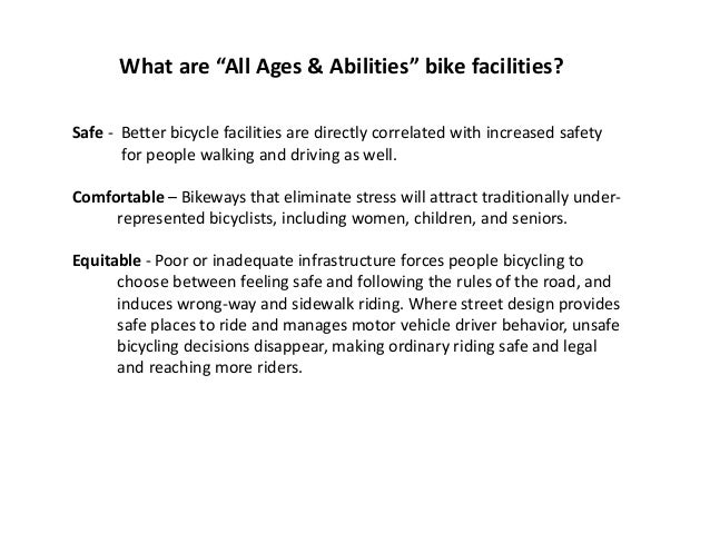 """What is Meant by """"All Ages & Abilities?"""" - continued Low-Income Riders Low-income bicyclists make up half of all Census-re..."""