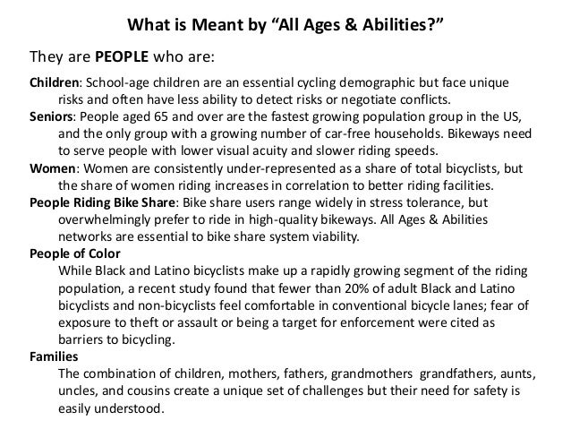 The All Ages & Abilities Design Toolbox Five major types of bikeway provide for most bike network needs. Each facility typ...