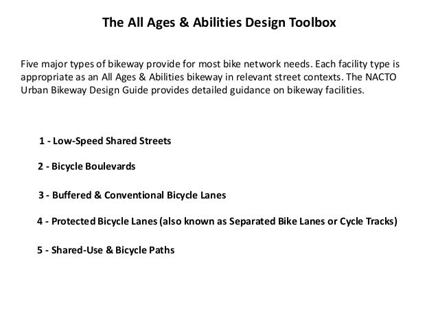 2 - Bicycle Boulevards (or neighborhood greenways)  Provide continuous comfortable bicycle routes through the local stree...