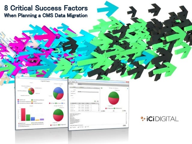8 Critical Success Factors When Planning a CMS Data Migration