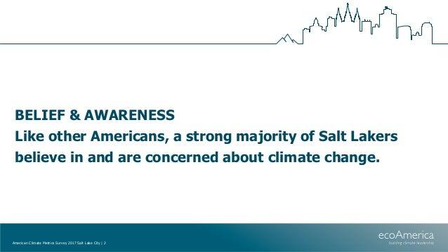 American Climate Metrics Survey 2017 - Salt Lake CIty Slide 2