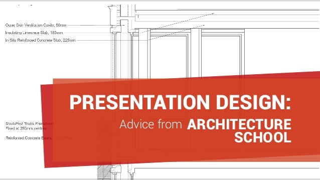 Advice from ARCHITECTURE PRESENTATION DESIGN: SCHOOL