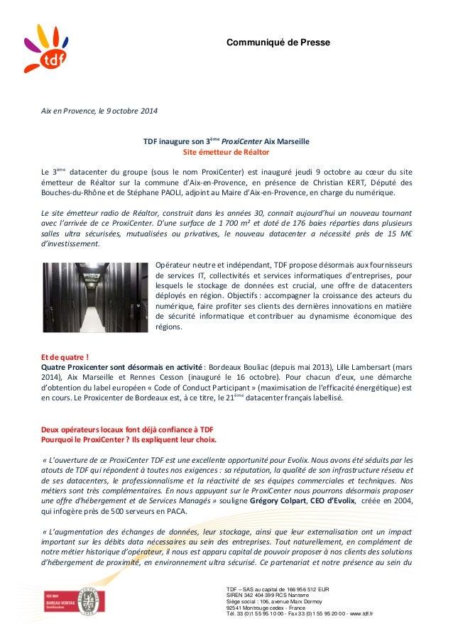 Communiqué de Presse TDF – SAS au capital de 166 956 512 EUR SIREN 342 404 399 RCS Nanterre Siège social : 106, avenue Mar...