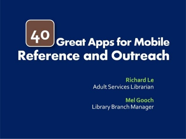 2013 ALA Annual Conference: 40 Apps for Reference & Outreach
