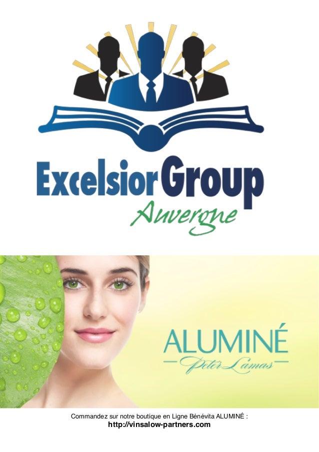 Commandez sur notre boutique en Ligne Bénévita ALUMINÉ : http://vinsalow-partners.com