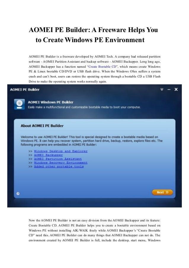 AOMEI PE Builder: A Freeware Helps You to Create Windows PE