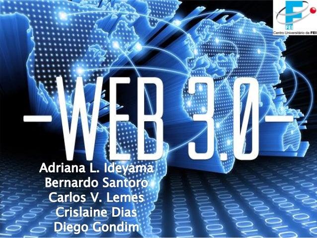   Web 3.0    Valor da informação    Data Mining    Aprisionamento no sistema    Monopólio    Batalha das redes    I...