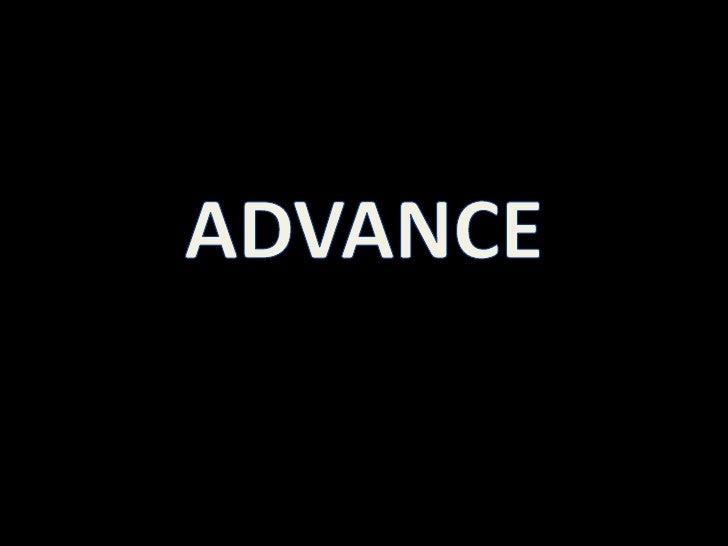 ADVANCE<br />
