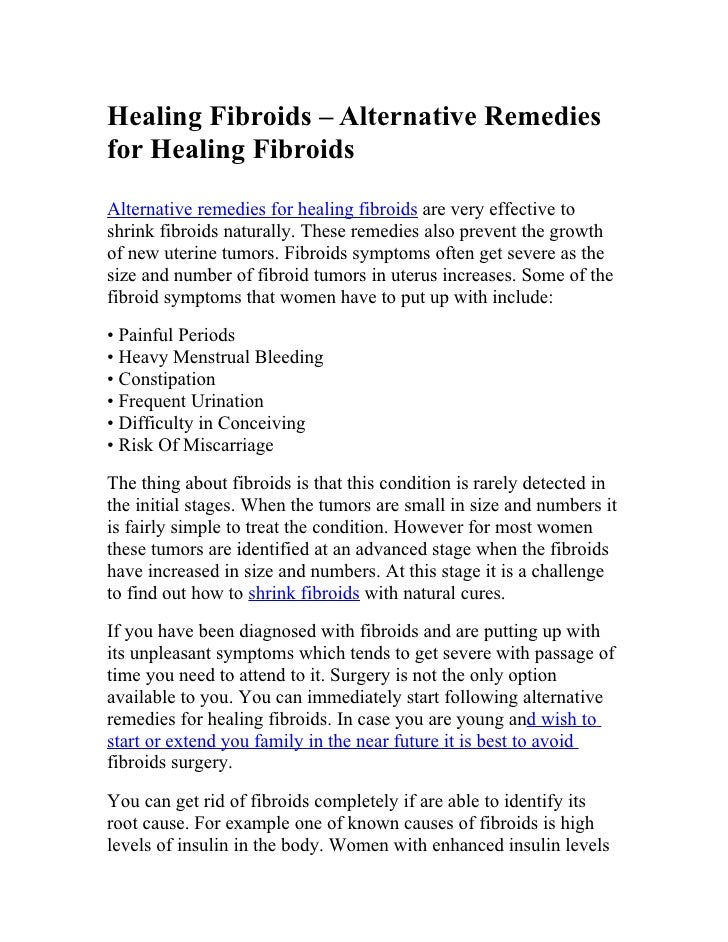 Healing Fibroids – Alternative Remediesfor Healing FibroidsAlternative remedies for healing fibroids are very effective to...