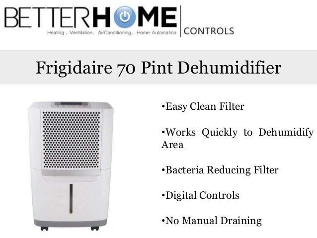 2  Frigidaire 70 Pint Dehumidifier. 9 Best Dehumidifiers for Basement Use