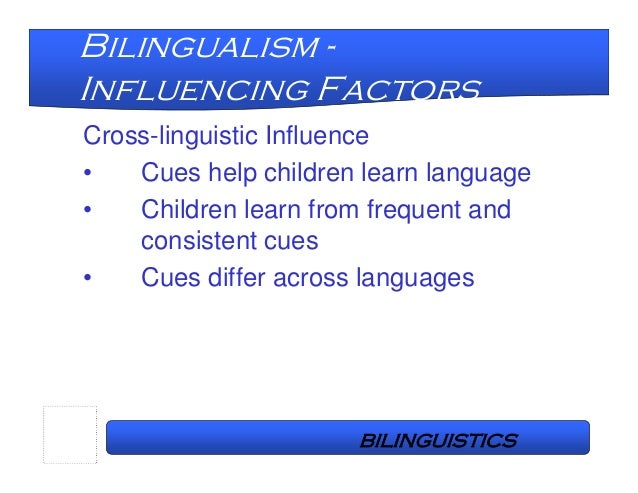 how to support bilingualism in early Bilingual education is one  other schools incorporated foreign languages into daily instruction as a way to help  bilingualism benefited these early.