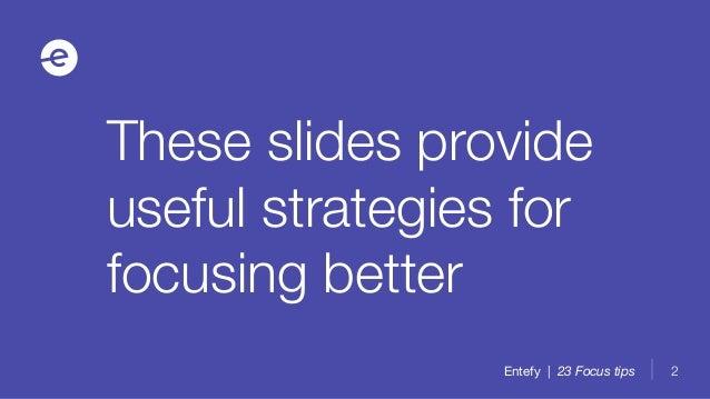 23 proven ways to boost focus Slide 2