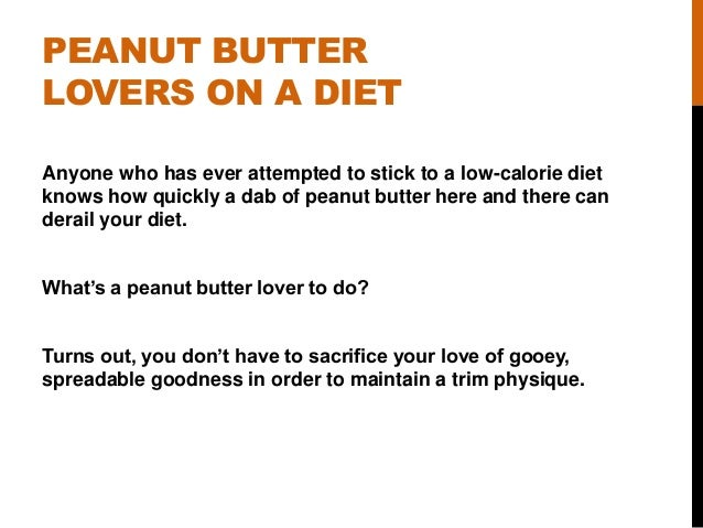 Peanut Butter Lovers Unite: All the Taste and Way Fewer Calories