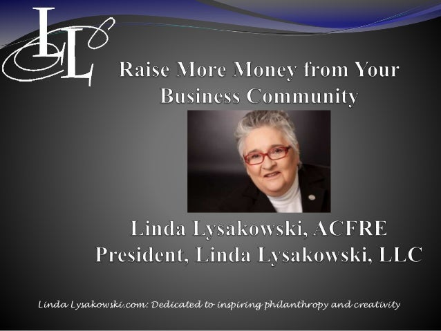 Linda Lysakowski.com: Dedicated to inspiring philanthropy and creativity