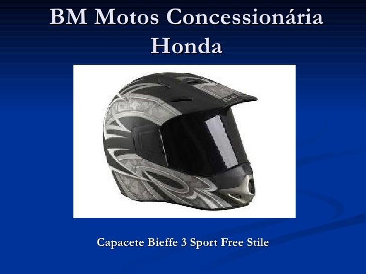 BM Motos Concessionária        Honda        Capacete Bieffe 3 Sport Free Stile