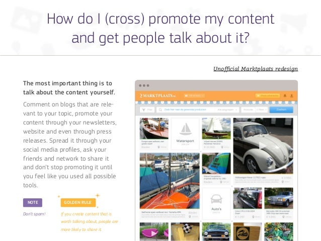 How do I (cross) promote my content                 and get people talk about it?                                         ...