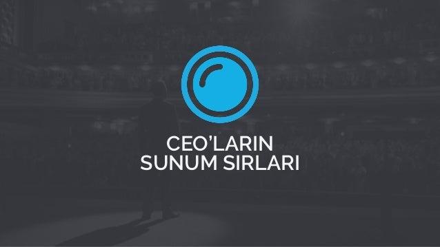 CEO'LARIN SUNUM SIRLARI