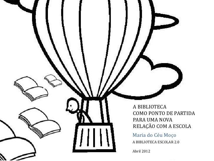 Céu Moço_biblioteca escolar 2.0_sessão3_tarefa 1