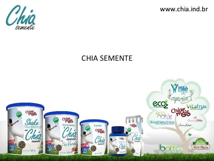 www.chia.ind.brCHIA SEMENTE