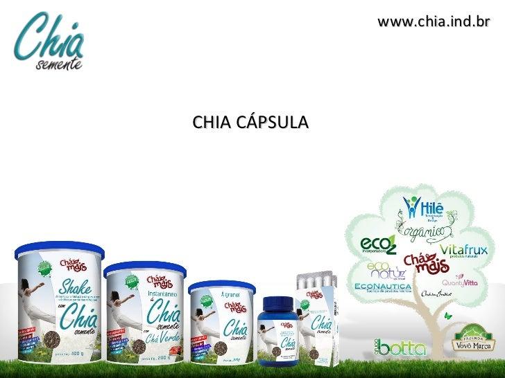 www.chia.ind.brCHIA CÁPSULA