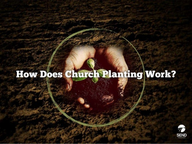 You mayhave heard churches or organizations saythatthey do church planting. Butwhatexactly does thatmean? Howdoesitwork?