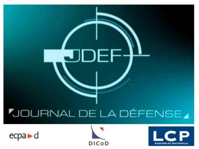 Clip de présentation du Journal de la Défense