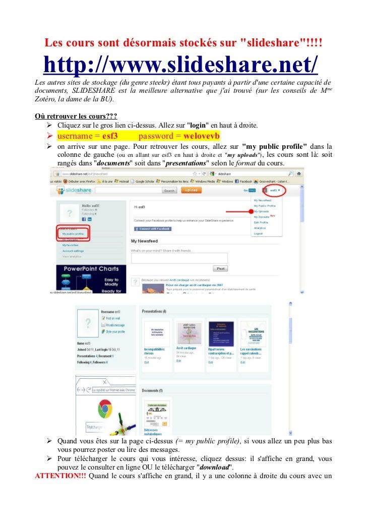 """Les cours sont désormais stockés sur """"slideshare""""!!!!  http://www.slideshare.net/Les autres sites de stockage (du genre st..."""