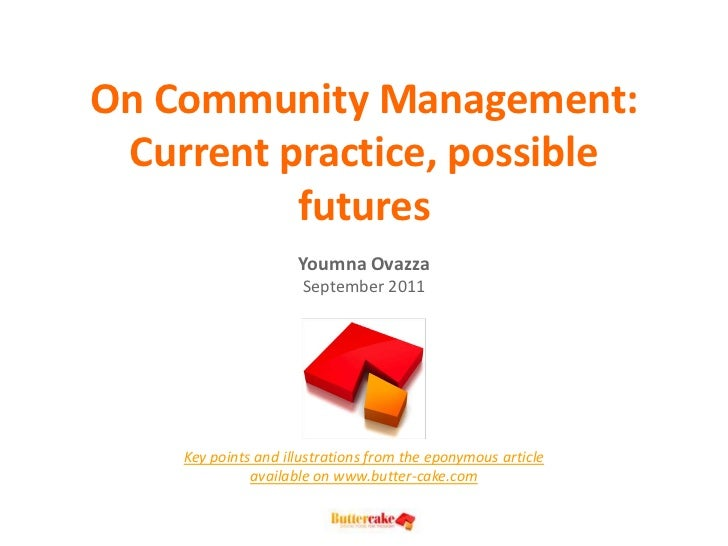 On Community Management: Current practice, possible          futures                     Youmna Ovazza                    ...