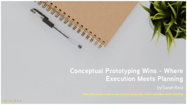 Conceptual Prototyping Wins - Where Execution Meets Planning bySarah Reid https://by.dialexa.com/conceptual-prototyping-w...