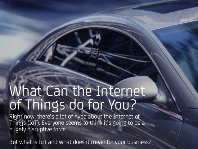 The Connected Car: An IoT Use Case Slide 2