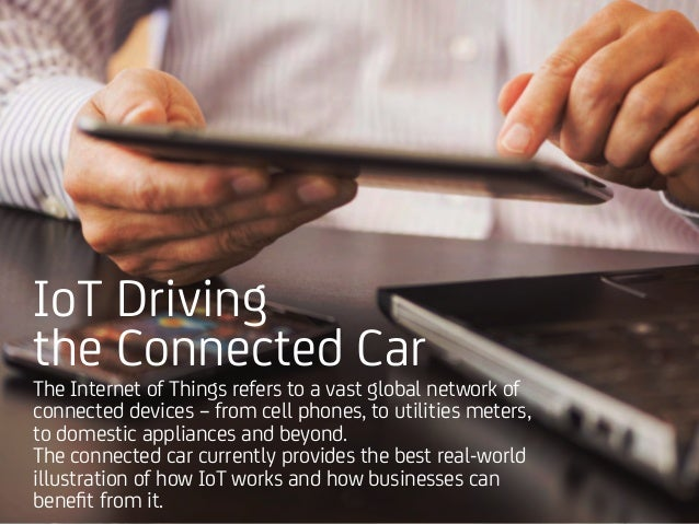 The Connected Car: An IoT Use Case Slide 3