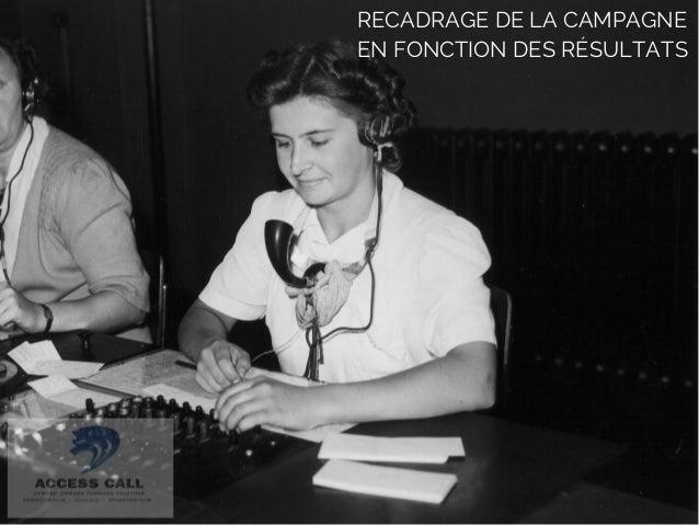 RECADRAGE DE LA CAMPAGNE  EN FONCTION DES RÉSULTATS