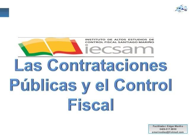 Facilitador: Edgar Mariño 0426-517.8959 emarinodiaz@Hotmail.com
