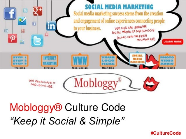"""Mobloggy® Culture Code """"Keep it Social & Simple"""" #CultureCode"""