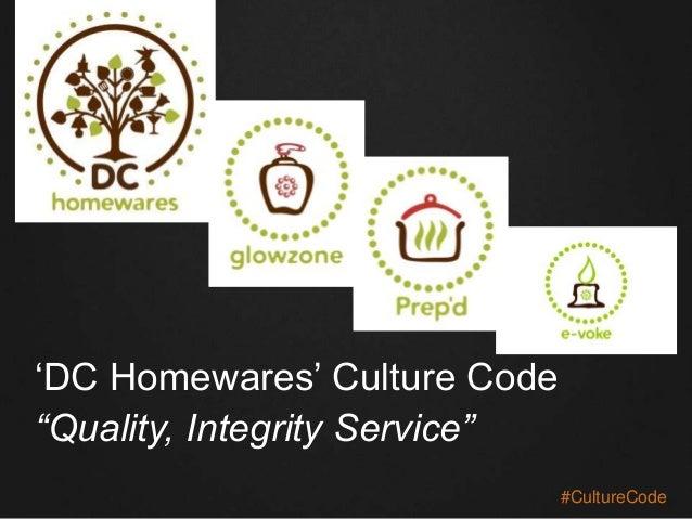 "‗DC Homewares' Culture Code ""Quality, Integrity Service"" #CultureCode"