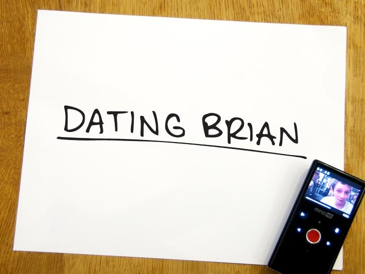 Dating Brian Slide 3