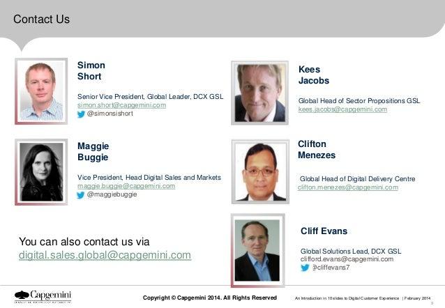 Contact Us  Simon Short  Kees Jacobs  Senior Vice President, Global Leader, DCX GSL simon.short@capgemini.com @simonsishor...