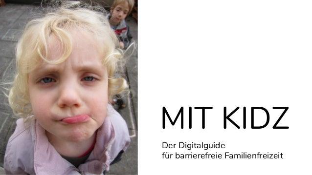 MIT KIDZ Der Digitalguide für barrierefreie Familienfreizeit