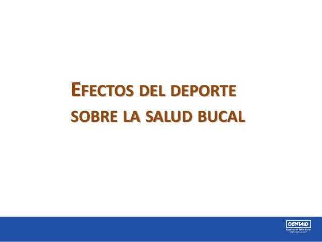 EFECTOS DEL DEPORTE SOBRE LA SALUD BUCAL