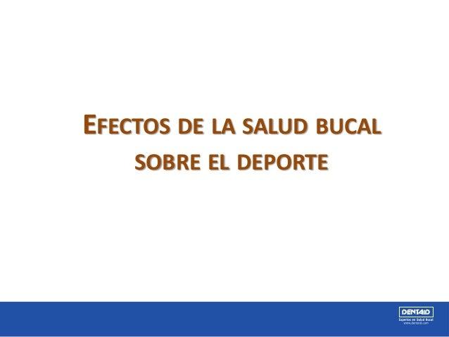 EFECTOS DE LA SALUD BUCAL SOBRE EL DEPORTE
