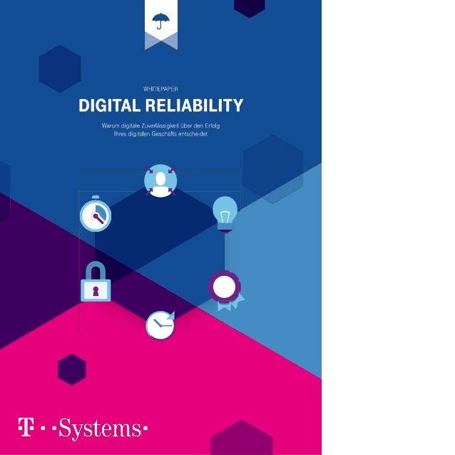 Digital Reliability: Warum digitale Zuverlässigkeit über den Erfolg Ihres Geschäftes entscheidet