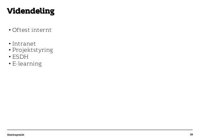 r T C MAXIMUM CONTENT WIDTH Kontrapunkt PowerPoint Template / Release date: 2014-11-20 •Oftest internt •Intranet •Proje...