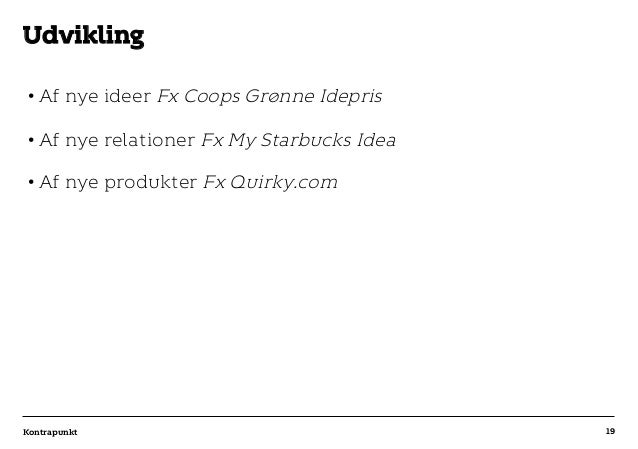 r T C MAXIMUM CONTENT WIDTH Kontrapunkt PowerPoint Template / Release date: 2014-11-20 •Af nye ideer Fx Coops Grønne Idep...