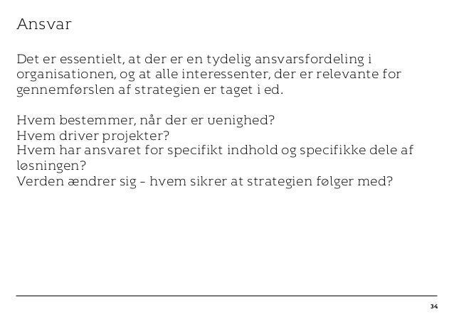 r T C MAXIMUM CONTENT WIDTH Kontrapunkt PowerPoint Template / Release date: 2014-11-20 Ansvar Det er essentielt, at der er...