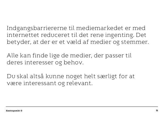 r T C MAXIMUM CONTENT WIDTH Kontrapunkt PowerPoint Template / Release date: 2014-11-20 51Kontrapunkt © Indgangsbarriererne...