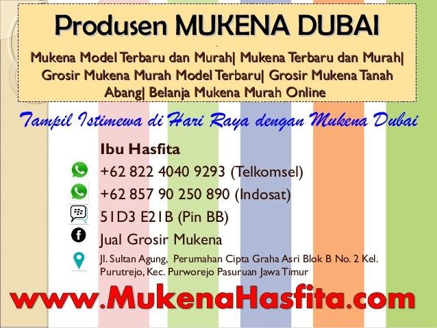 Produsen MUKENA DUBAIProdusen MUKENA DUBAI.. Mukena Model Terbaru dan Murah| Mukena Terbaru dan Murah|Mukena Model Terbaru...