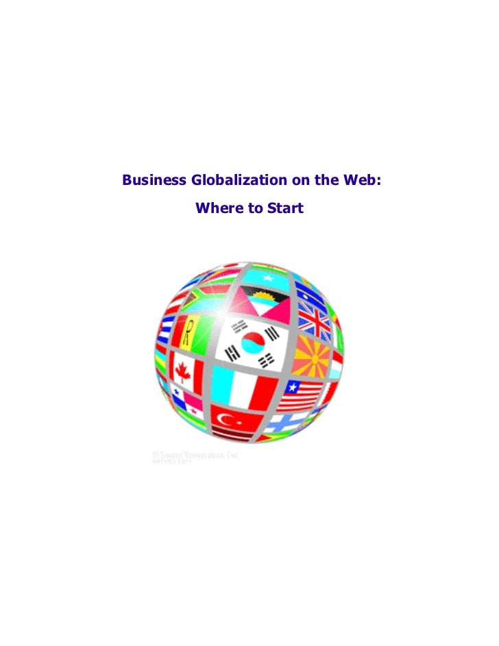 Business Globalization on the Web:         Where to Start