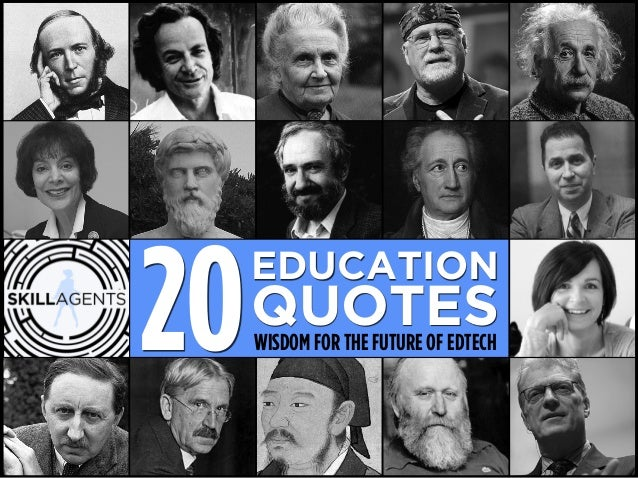 20EDUCATION  QUOTES  WISDOM FOR THE FUTURE OF EDTECH
