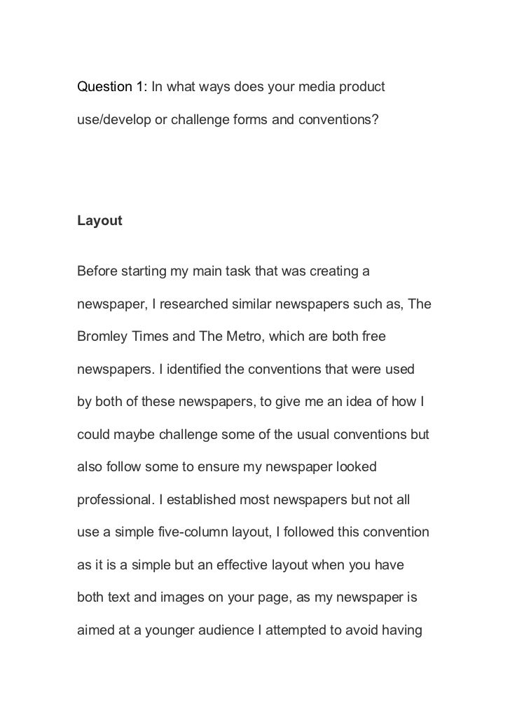Question 1: In what ways does your media productuse/develop or challenge forms and conventions?LayoutBefore starting my ma...