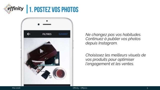"Effipics : rendez vos photos ""shoppable"" en 4 étapes Slide 3"